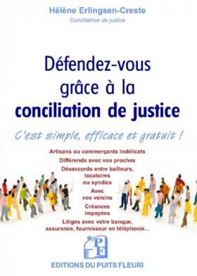 Défendez-vous grâce à la conciliation de justice