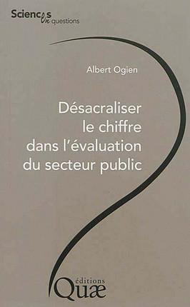 Désacraliser le chiffre dans l'évaluation du secteur public