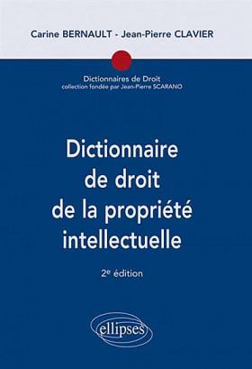 Dictionnaire de droit de la propriété intellectuelle