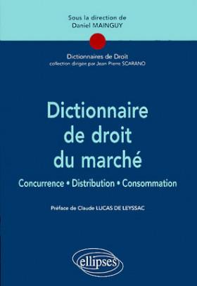 Dictionnaire de droit du marché
