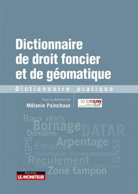 Dictionnaire de droit foncier et de géomatique