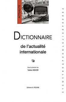 Dictionnaire de l'actualité internationale