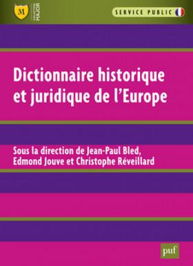 Dictionnaire historique et juridique de l'Europe