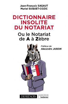 Dictionnaire insolite du Notariat