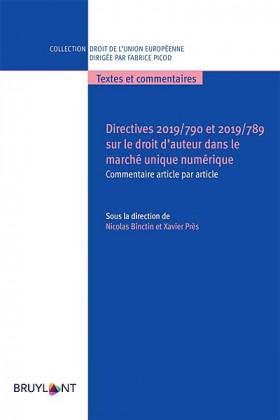 Directives 2019/788 et 2019/789 sur le droit d'auteur dans le marché unique numérique