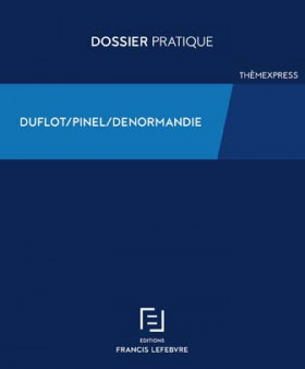 Dispositif Duflot - Pinel - Denormandie