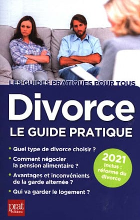 Divorce : le guide pratique 2021