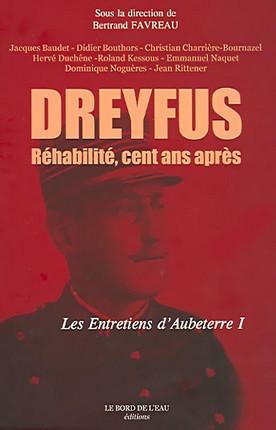Dreyfus : réhabilité, cent ans après