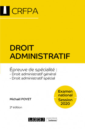 Droit administratif - CRFPA - Examen national Session 2020