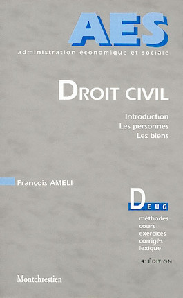 Droit civil. Introduction. Personnes. Biens