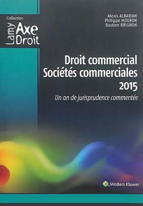 Droit commercial - Sociétés commerciales 2015
