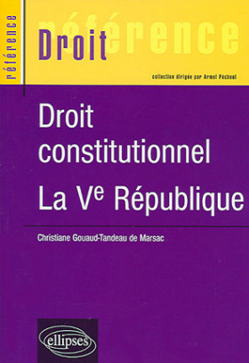 Droit constitutionnel - La Ve République