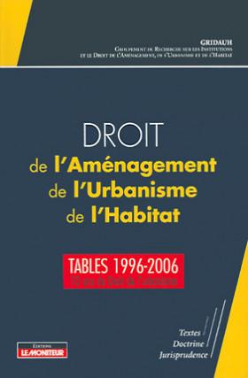 Droit de l'Aménagement, de l'Urbanisme et de l'Habitat (D.A.U.H.)