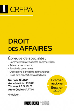 Droit des affaires - CRFPA - Examen national Session 2021