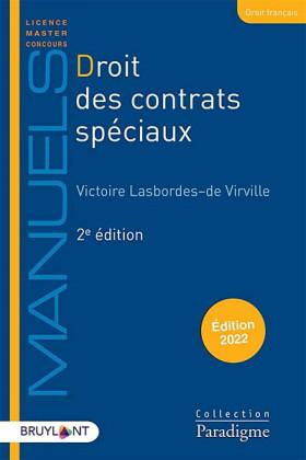 Droit des contrats spéciaux - Édition 2022