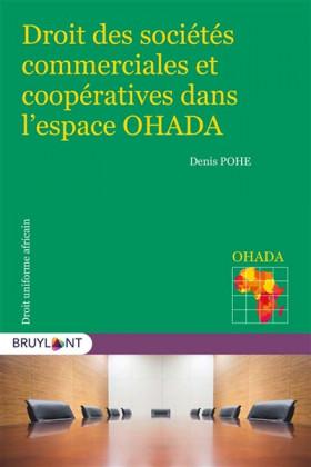 Droit des sociétés commerciales et coopératives dans l'espace OHADA