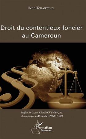 Droit du contentieux foncier au Cameroun