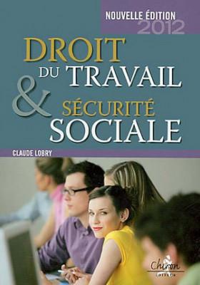 Droit du travail et sécurité sociale 2012
