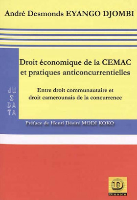 Droit économique de la CEMAC et pratiques anticoncurrentielles