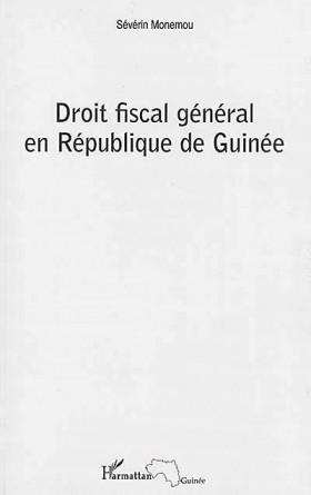 Droit fiscal général en République de Guinée