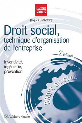 Droit social, technique d'organisation de l'entreprise