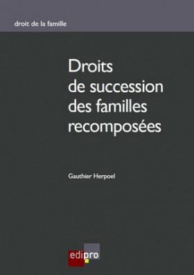 Droits de succession des familles recomposées