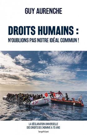 Droits humains : n'oublions pas notre idéal commun !