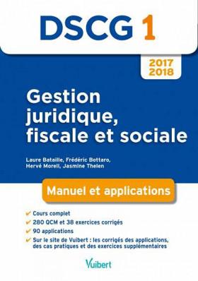 DSCG 1 : gestion juridique, fiscale et sociale 2017-2018