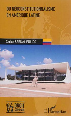 Du néoconstitutionnalisme en Amérique latine