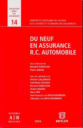 Du neuf en assurance R.C. automobile
