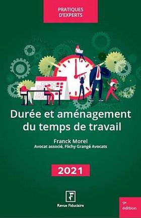 Durée et aménagement du temps de travail 2021