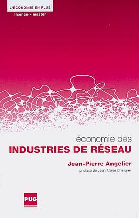 Economie des industries de réseau