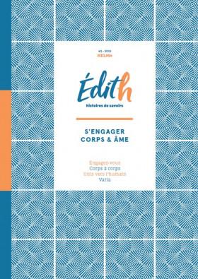 Édith, Histoires de savoirs - S'engager corps & âmes