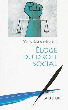 Eloge du droit social