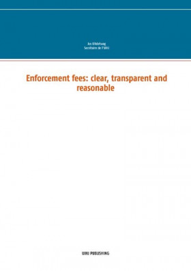 Enforcement Fees: Clear, Transparent and Reasonable