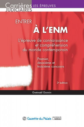 Entrer à l'ENM - L'épreuve de connaissance et compréhension du monde contemporain