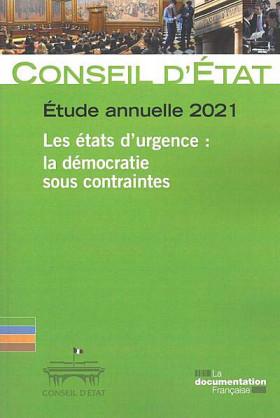 Étude annuelle 2021 - Les états d'urgence : la démocratie sous contraintes
