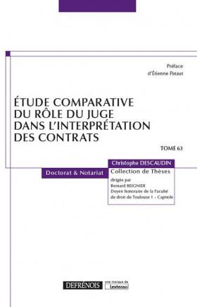 Étude comparative du rôle du juge dans l'interprétation des contrats