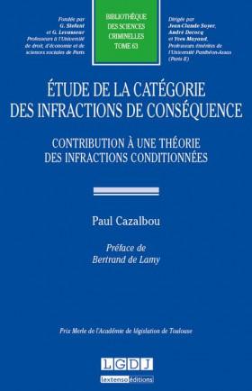 Étude de la catégorie des infractions de conséquence