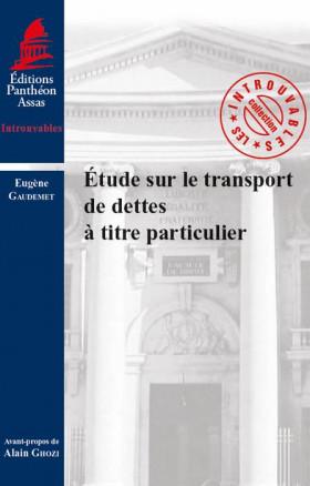 Etude sur le transport de dettes à titre particulier
