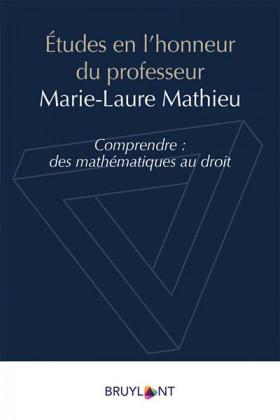 Études en l'honneur du professeur Marie-Laure Mathieu