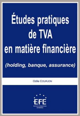 Études pratiques de TVA en matière financière