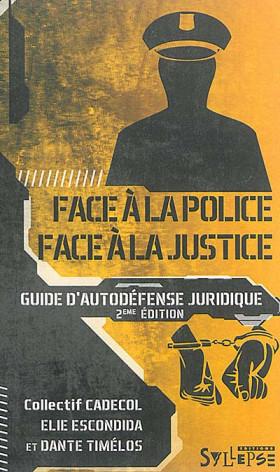 Face à la police - Face à la justice