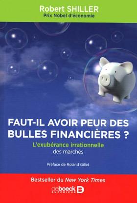 Faut-il avoir peur des bulles financières ?