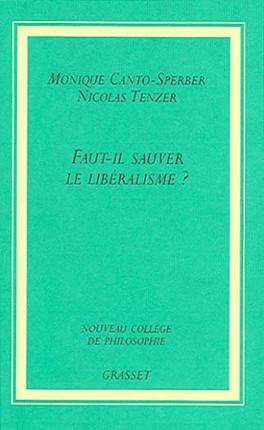 Faut-il sauver le libéralisme ?