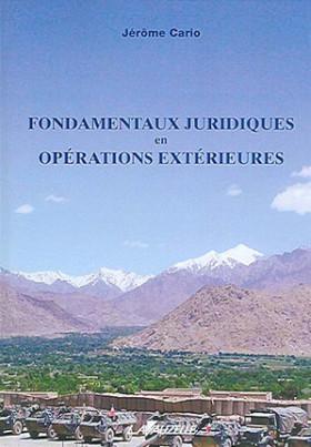 Fondamentaux juridique en opérations extérieures
