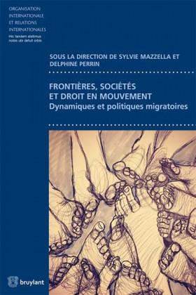 Frontières, sociétés et droit en mouvement