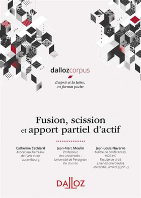 Fusion, scission et apport partiel d'actifs