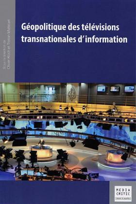 Géopolitique des télévisions transnationales d'information