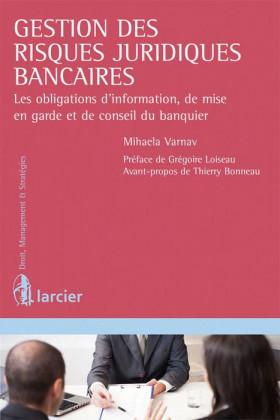 Gestion des risques juridiques bancaires